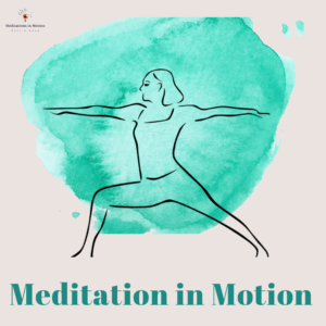 Online Meditation In Motion Class