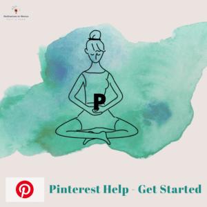 Pinterest Help- Get started