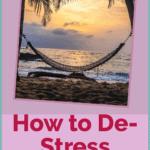How to Destress